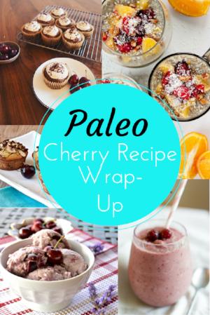 Paleo Cherry Recipe Round-Up