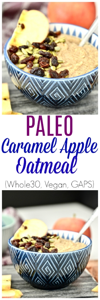 Do you miss oatmeal on the paleo diet? Trust me I did too! That's why I created this delicious Paleo Caramel Apple Oatmeal. This Paleo Caramel Apple Oatmeal is like getting to have dessert for breakfast. It is just that tasty! Paleo Caramel Apple Oatmeal is also super simple to make and will have you coming back for seconds and maybe even thirds! This Whole30 apple oatmeal is going to become your new favourite breakfast. #vegan #paleo #whole30 #gaps #oatmeal