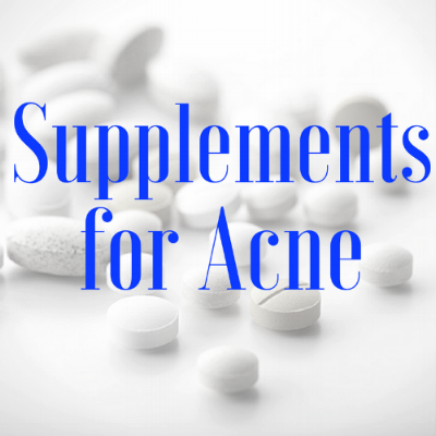 The Best Supplements For Acne