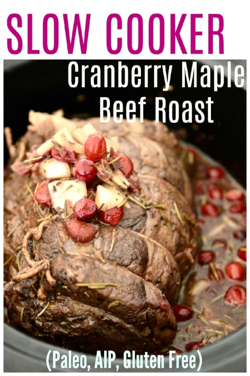 This Paleo Slow Cooker Cranberry Maple Beef Roast is going to become a new favourite recipe in your home. Bursting with flavour, and so easy to make this Paleo Slow Cooker Cranberry Maple Beef Roast turns out so tender because it is made in the slow cooker. This Paleo Slow Cooker Cranberry Maple Beef Roast doesn't require any fancy ingredients or cooking skills which makes it a great choice for those busy weeknight dinners. #paleo #AIP #slowcooker #beef