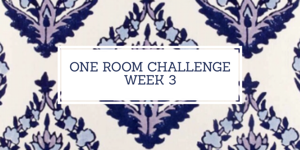 Kate Smith Interiors One Room Challenge Week 3.PNG