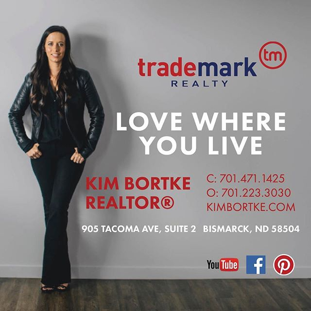 When you make the important decision to buy or sell a home, you need an agent committed to going the extra mile to ensure your needs are successfully met with professionalism and honesty. My diverse background and specialties provide an advantage in the successful closing of your home purchase or sale. I utilize the latest innovations in marketing and promotional strategies to provide results for your real estate goals! Call today to get started! Kimberlee Bortke, REALTOR® | Trademark Realty | 701.223.3030 | 701.471.1425 #lovewhereyoulive #kimbortkerealtor #trademarkrealty