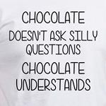 chocolate understands funny shirts and gifts