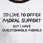 Moral Support Funny Joke t-shirts and more
