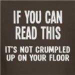 If you can read this crumpled up on the floor