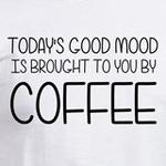 good mood brought to you by coffee caffeine humor