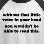that little voice in your head funny and cute t-shirts