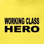 working class hero populists and progressive political shirts