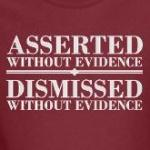 Asserted without evidence dismissed without evidence atheism gifts