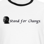 Stand for Change with Barack Obama liberal shirts and gifts
