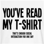 social interaction you read my shirt t-shirts for geeks and nerds