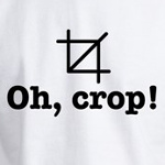 Oh crop funny photography graphic design t-shirts and gifts