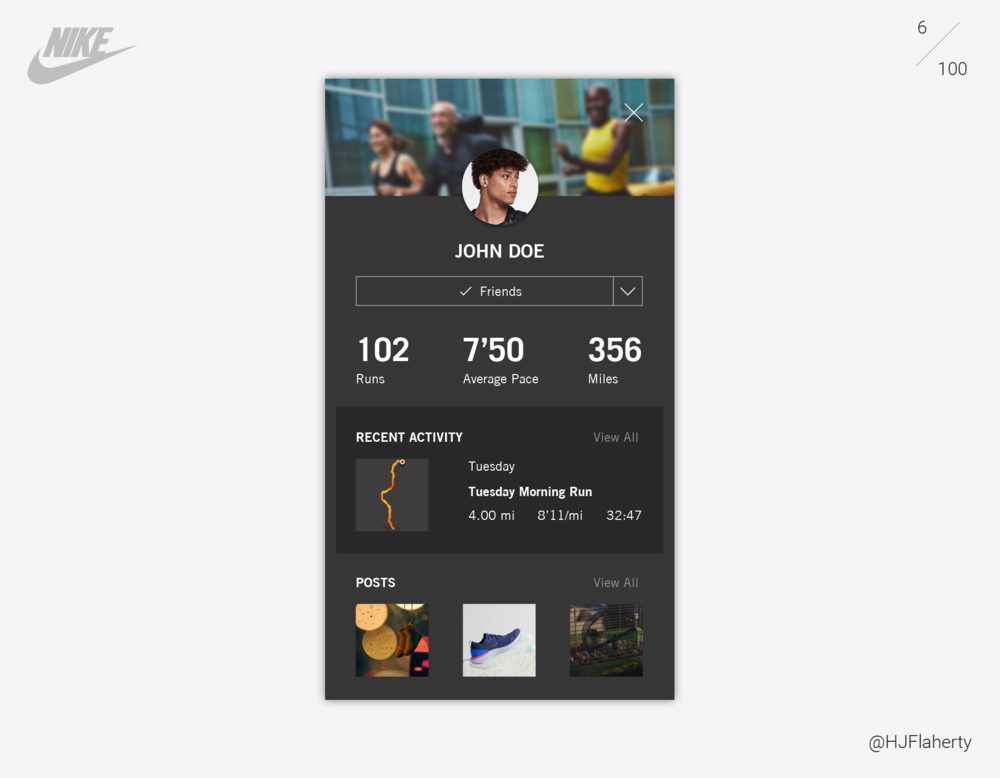 UI Daily Challenge 6 – User Profile - The brief on day 6 was design a user profile. I worked upon Nikes running club app profile section, and added an element that would create motivation and competition between runners, which was similar to Nike+ first release which had more of a competitive community.
