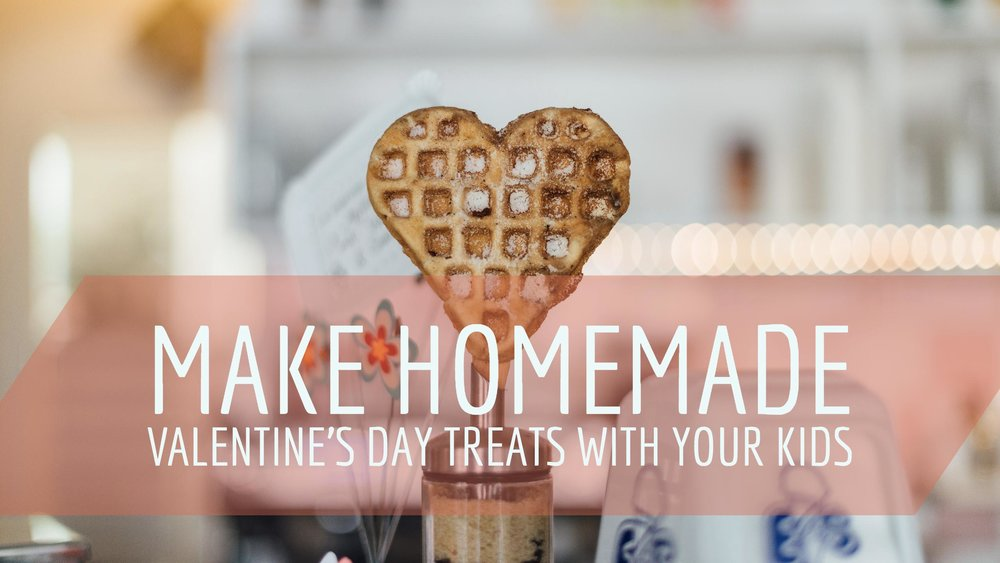 Homemade Valentine's Day Treats