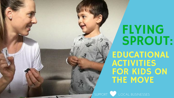 Brisbane Flying Sprout Educational activities for kids on the move