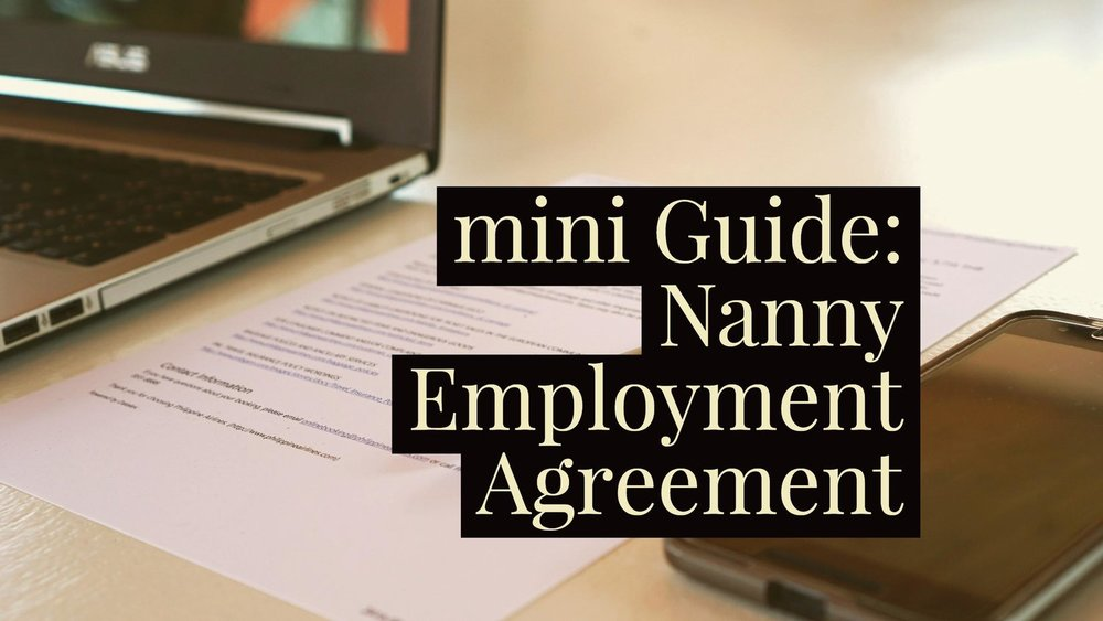 Read our employment agreement guide for a nanny employer   here