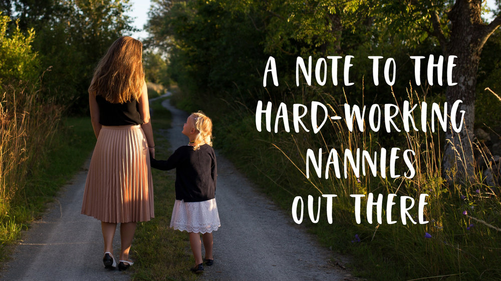 Hard Working Nannies