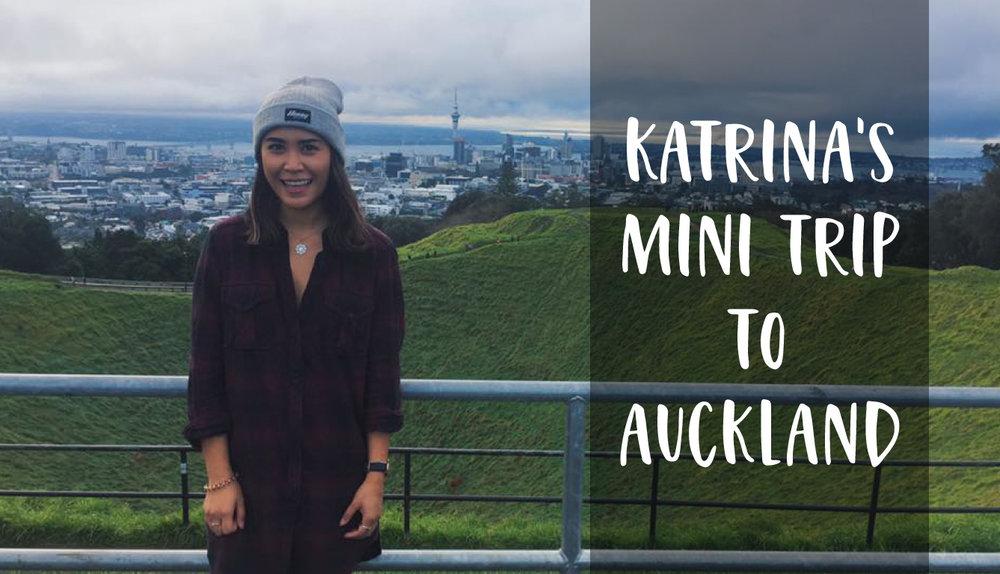 Katrina's mini trip to Auckland