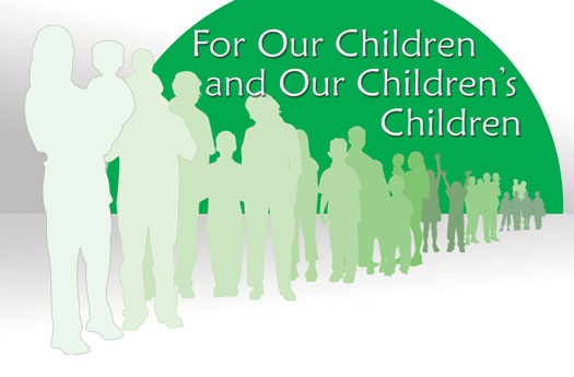 For Our Children and Our Children's Children