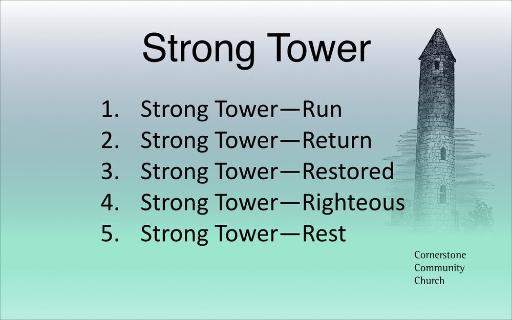 Strong Tower - Righteous  7-2-17.002.jpeg