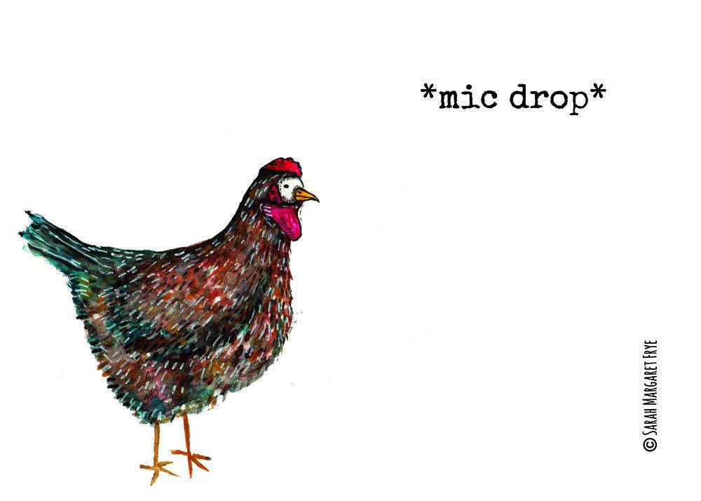 MIC DROP HEN CW 2017.jpg