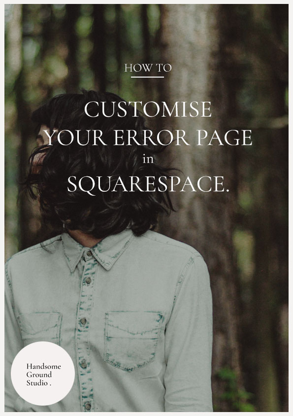 how to Customise your Error Page in Squarespace 3.jpg