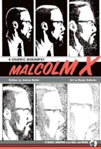 Rating: 3/5   Reading Level - 8th grade and up   Teacher Thoughts  I think this is one of the few times that I would say that perhaps a graphic novel format was not a good fit for a topic. The book is well drawn and full of important information - but it is more of a brief sketch of Malcolm X's life - much time was spent on his youth. This is a good book to build some background - but it needs to include more of what Malcolm did as a leader - discuss more of his beliefs and impacts on the African-American community - as well as whites