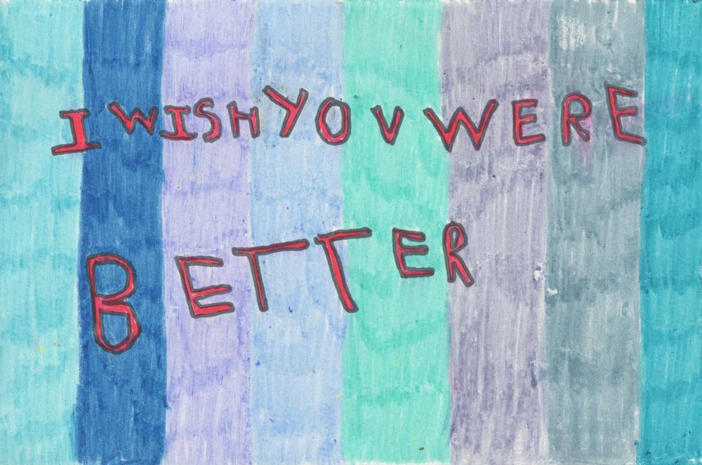 I wish you were better,  2016  crayon, colored pencil, marker