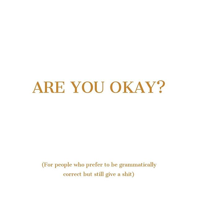 It's so important to ask people if they are okay. But do you know what else is important? Not being a wanker. Everyday we get to choose how we treat not only others, but ourselves. For every mean word that you breathe, somebody hurts. We think that we have the right to judge people for not being us. Which is neither fair nor kind. It's all well and good to talk about asking people if they're okay, but what if you're the problem? What if you judge without knowing? What if your children hear you do this? What if they think this is okay? What happens then? Well, we end up with a day called R U OK? Because we have generations of hurt people, ashamed to be themselves. Unable to express their feelings out of fear of being judged. So ask people if they are okay. But also be an example to your children. Teach them to have an open mind, a kind heart and a love for everyone- especially themselves. Teach them this by being this. Don't be the reason somebody hurts. Be the person who everyone feels comfortable to be themselves around! The person who loves without condition. The person who never has to ask anyone if they're okay because people feel comfortable to share their heart with you. So, are you okay? Are you okay to step up and be a better person? #ruokday