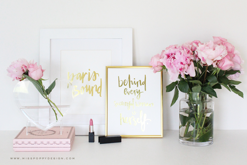 Miss Poppy Design:: Gold Foil Print Collection // Inspiration / Motivation / Inspiration / Styling / Successful Women / Girl Boss / Dandy Moon