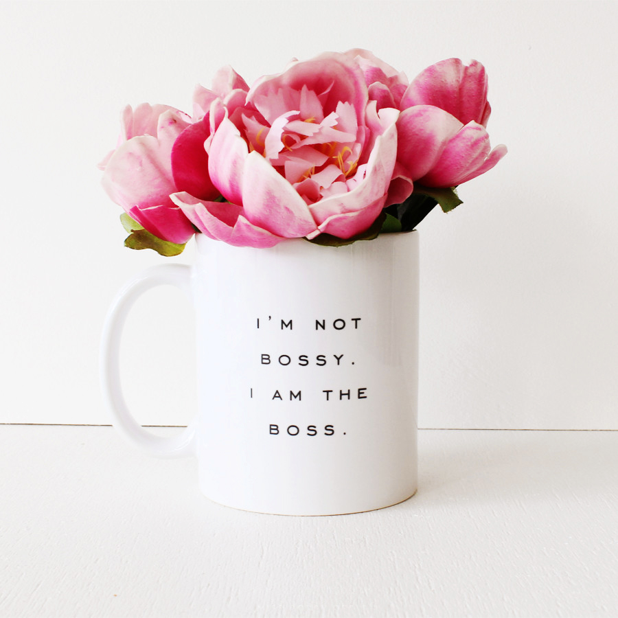 Miss Poppy Design: I'm not bossy, I am the boss coffee mug. Featured on The Glitter Guide