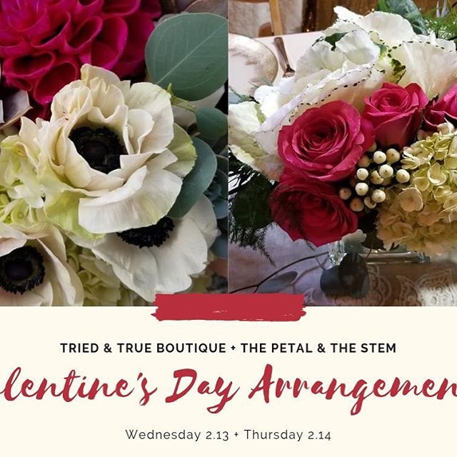 Has #snowmageddon 2019 put a strain on your #valentinesday planning?  Never fear!  Tried & True Boutique will have floral arrangements from #thepetalandthestem on sale at the shop this Wednesday & Thursday.  Pick up something special - we'll also have a great assortment of giftables and cards too.  Show your #love with #local this holiday!