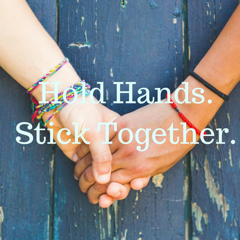 Hold Hands.Stick Together..png