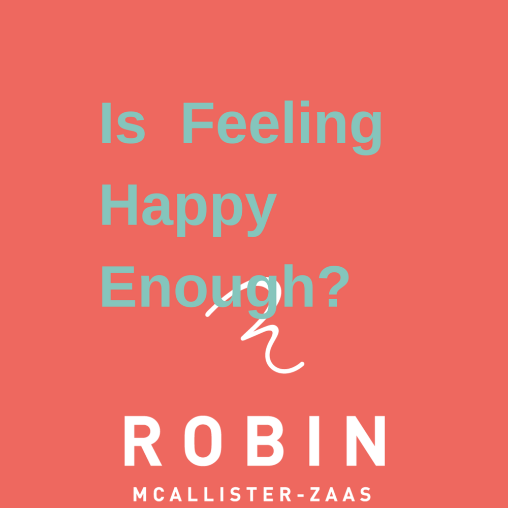 Is Feeling Happy Enough?.png