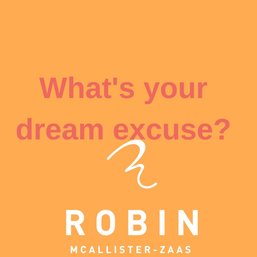 What's your dream excuse?.png