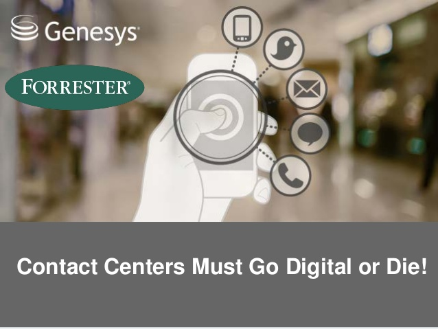 Contact centers must go digital Forrester