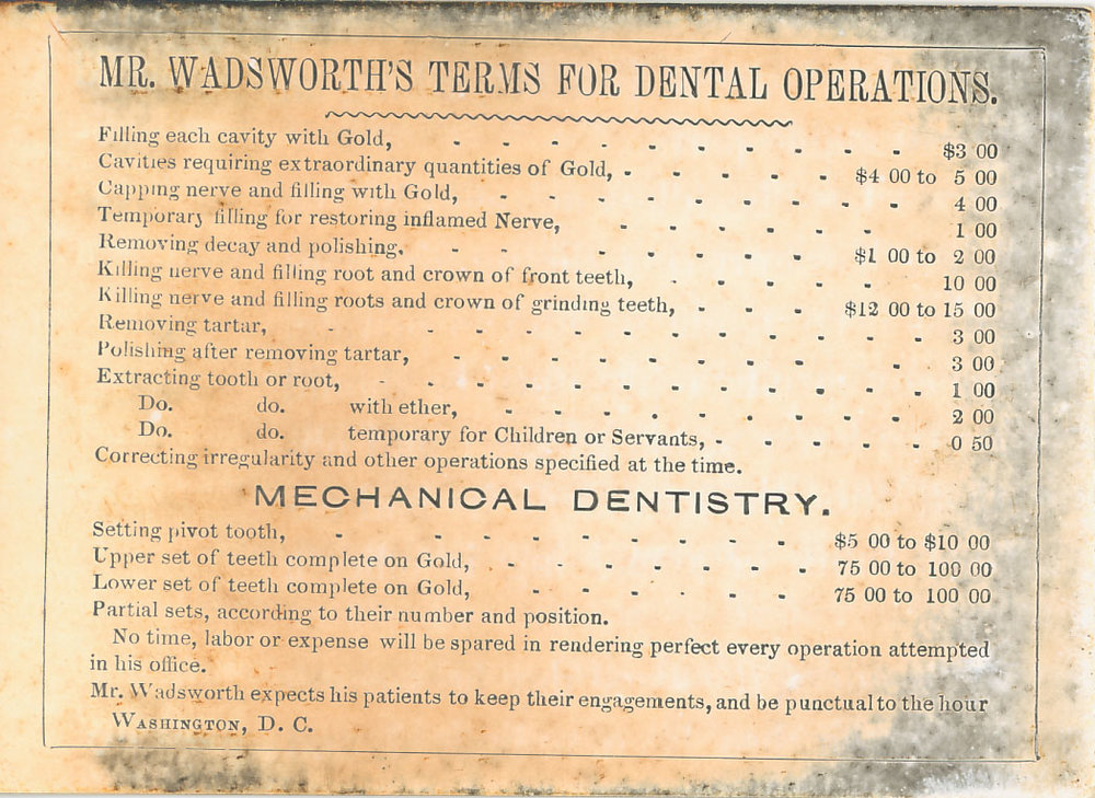 The cost at dentist H.N. Wadsworth's office on C Street, image from his Findagrave entry.