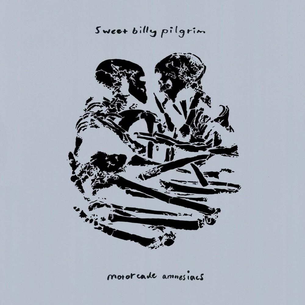 Sweet Billy Pilgrim - Motorcade Amnesiacs