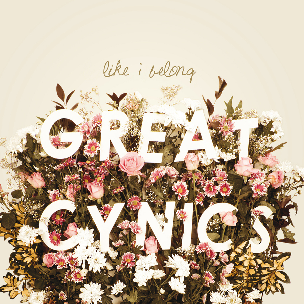 Great Cynics - Like I Belong