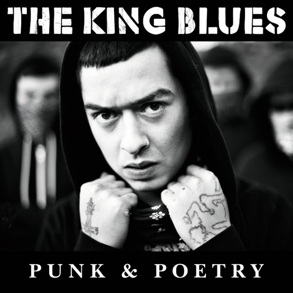 The King Blues - Punk & Poetry