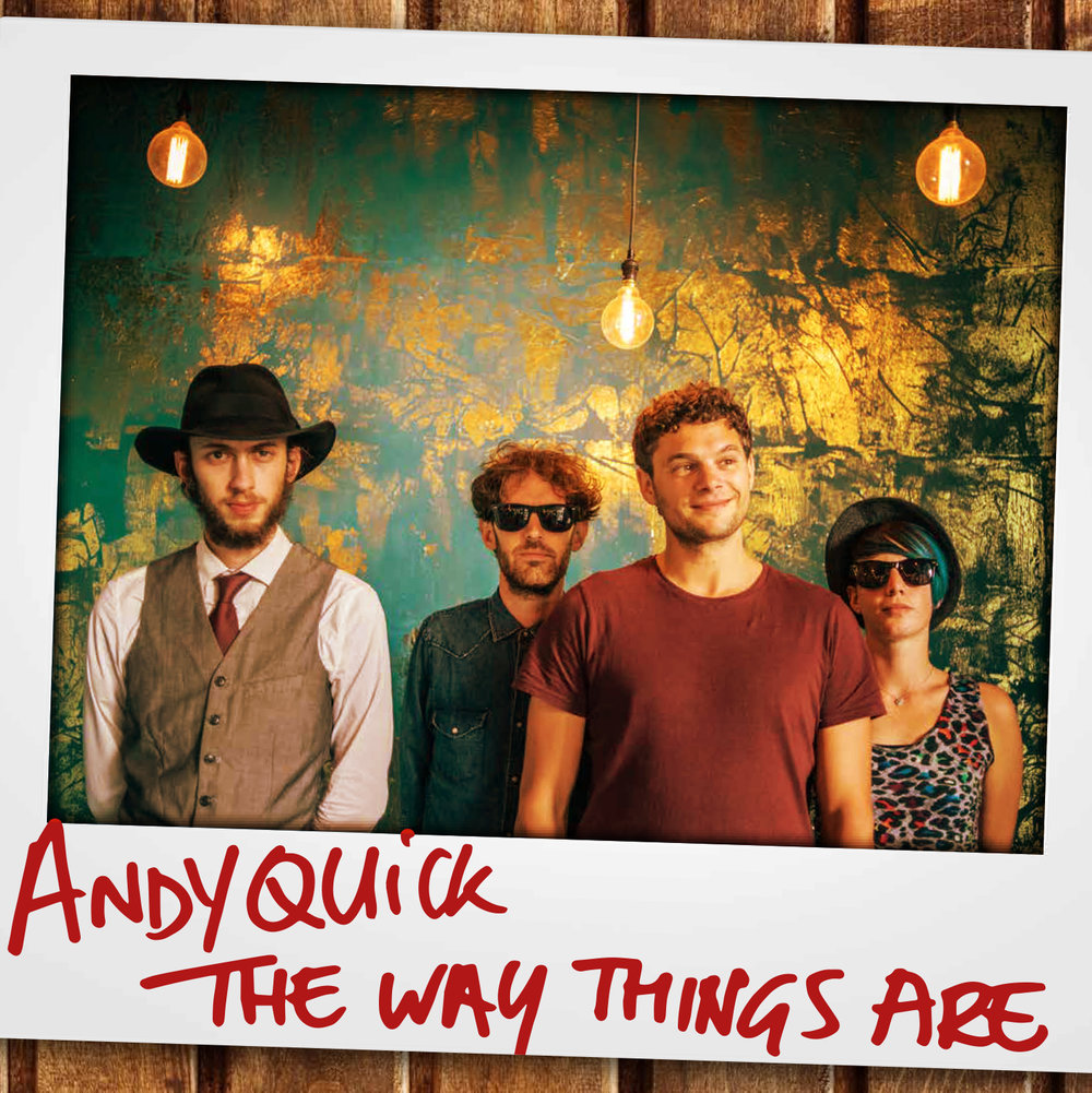 Andy Quick - The Way Things Are