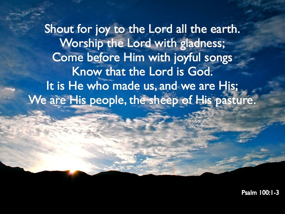 shout for joy worship and praise psalm 100 image.jpg