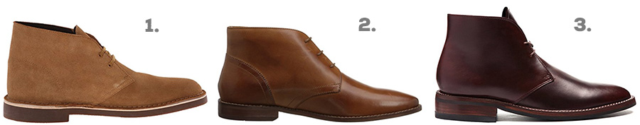 1. Clark's Bushacre 2 Desert Boot ( Amazon )  2. Florsheim Montinaro Chukka Boot ( Amazon )  3. Thursday Boot Co. Scout Chukka Boot ( Amazon )