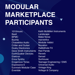 May 17-20 Durham, NC - The Modular Marketplace is a free interactive pop-up featuring boutique electronics, experimental effects, and eurorack synthesizers. From instruments that can make any musical sound imaginable to the latest DIY kits, the marketplace showcases the future of electronic music and gives attendees the opportunity to meet instrument designers and play, test-drive, and take home the next generation of musical devices.