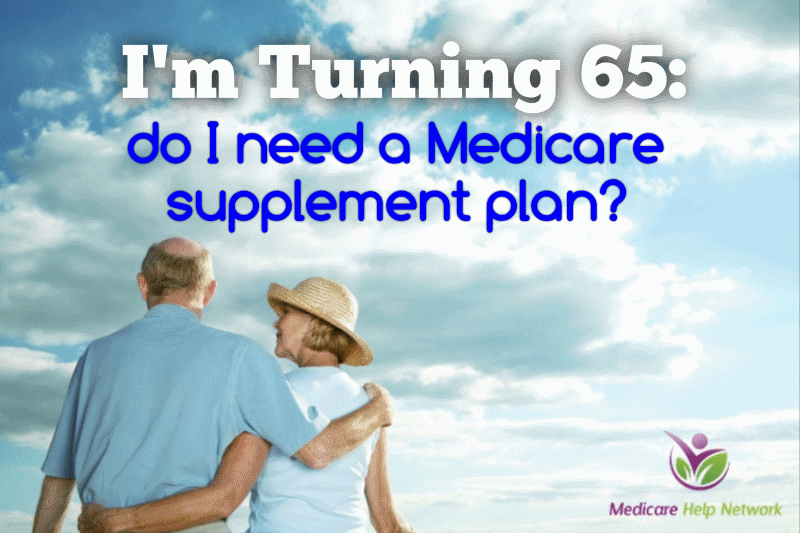 im turning 65 - do I need a medicare supplment plan.png