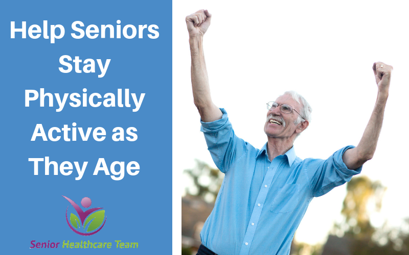 Help Seniors Stay Physically Active as They Age.png