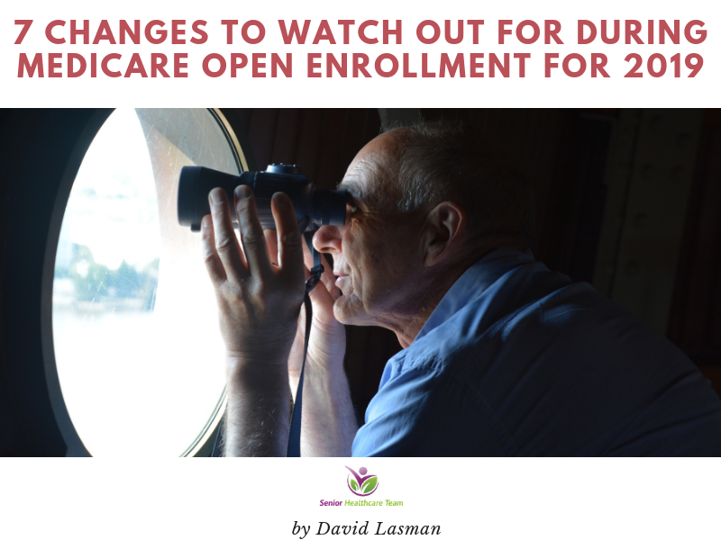 7 Changes to Watch Out for During Medicare Open Enrollment for 2019 - gb post.png