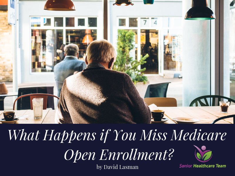 What Happens if You Miss Medicare Open Enrollment.png