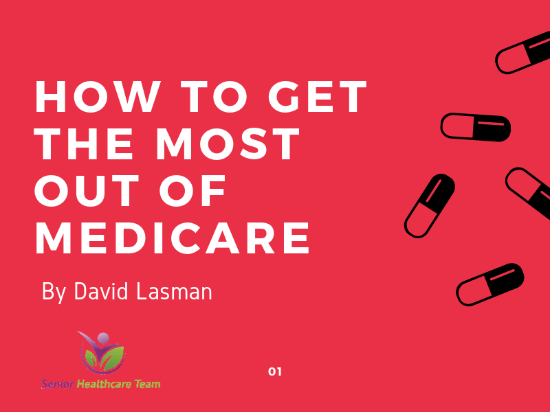 how to get the most out of medicare.png