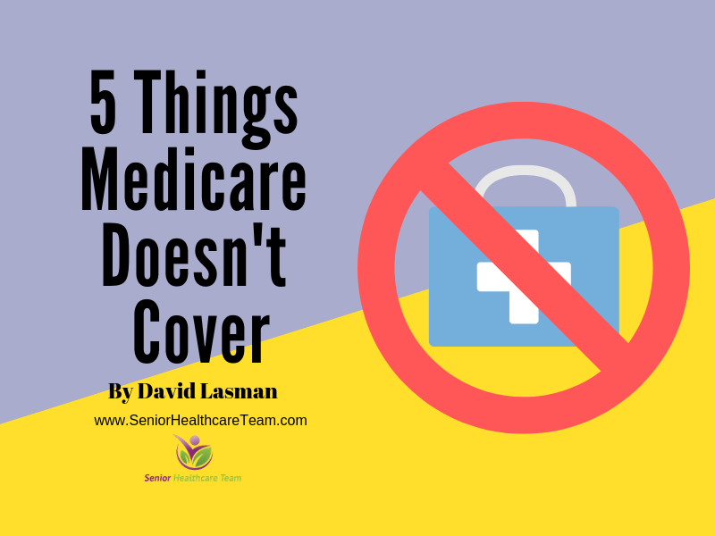 5 Things Medicare Doesn't Cover.png
